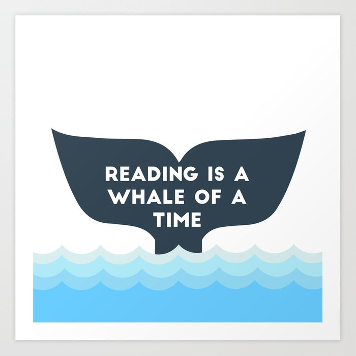 Drawing of a whale tale that says Reading is a Whale of a Time